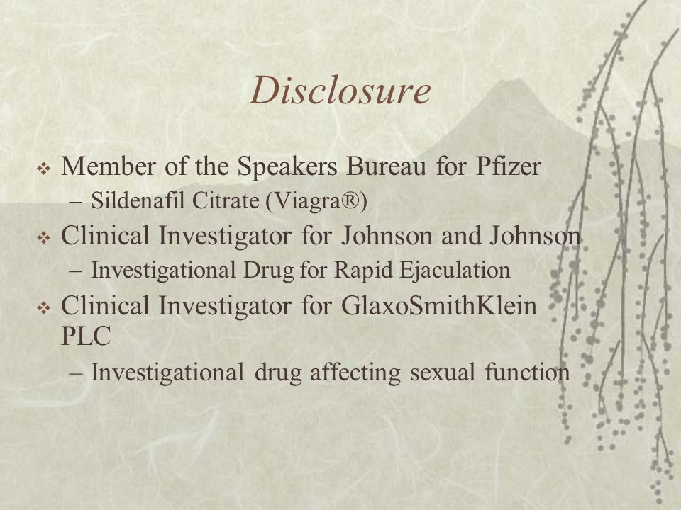 Disclosure Member of the Speakers Bureau for Pfizer
