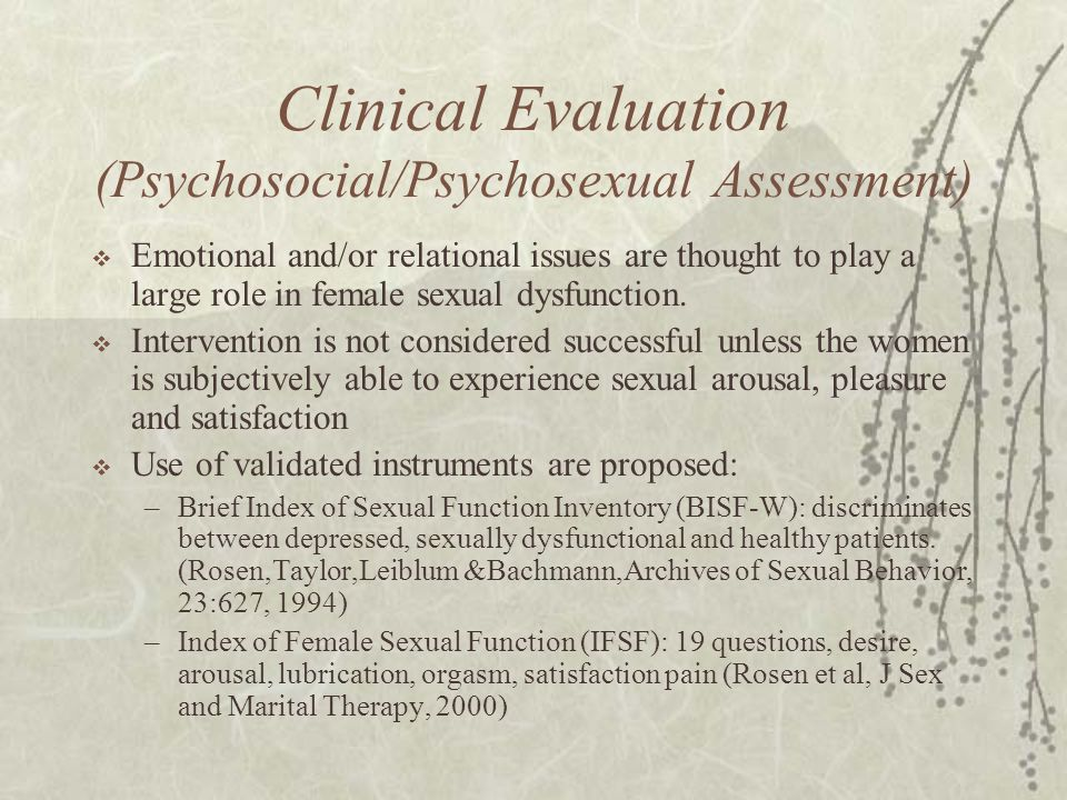Clinical Evaluation (Psychosocial/Psychosexual Assessment)