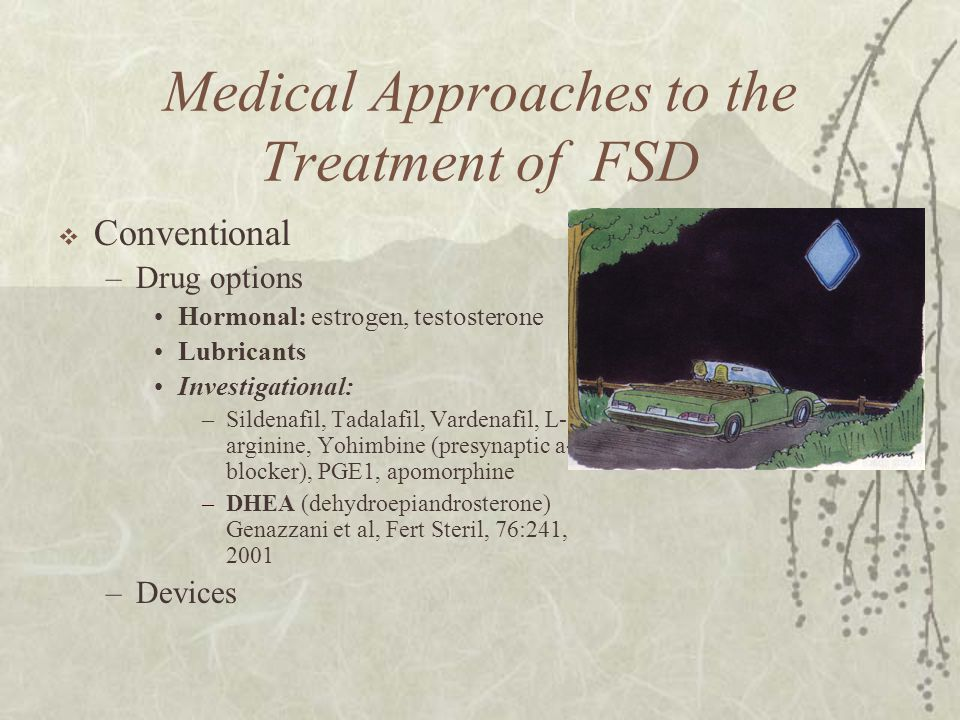 Medical Approaches to the Treatment of FSD