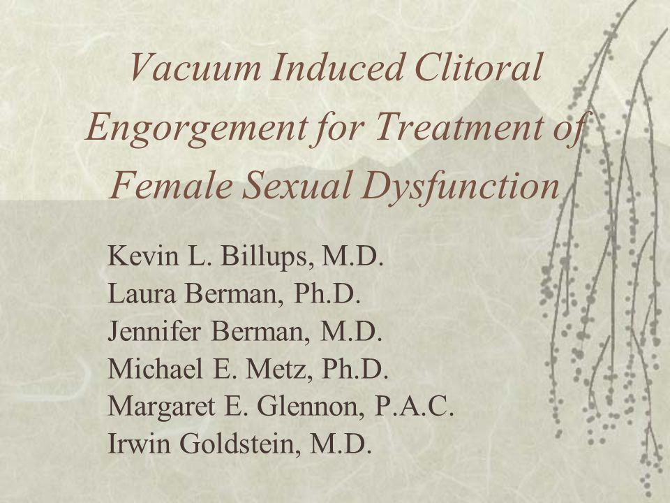 Vacuum Induced Clitoral Engorgement for Treatment of Female Sexual Dysfunction