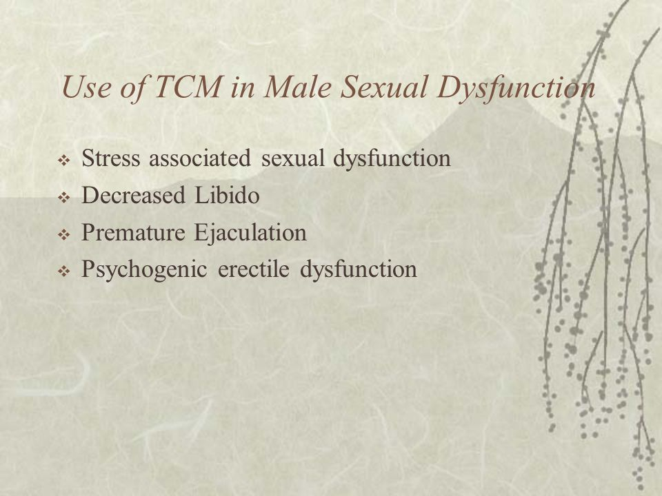 Use of TCM in Male Sexual Dysfunction