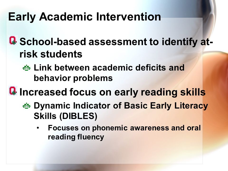 Early Academic Intervention