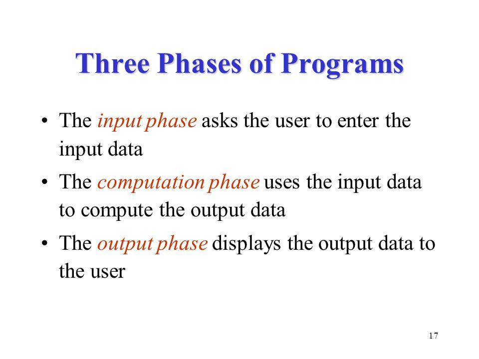 Three Phases of Programs