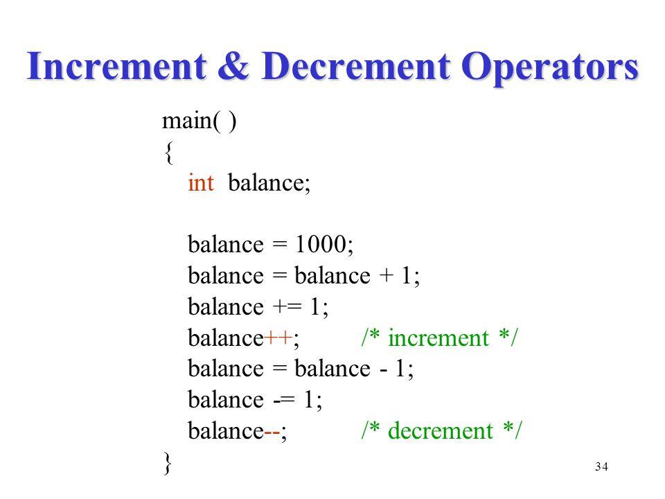 Increment & Decrement Operators