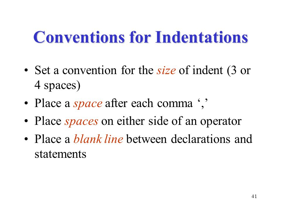 Conventions for Indentations