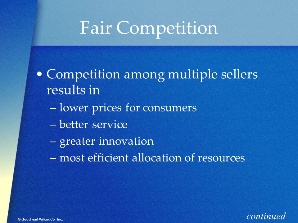 Fair Competition Competition among multiple sellers results in