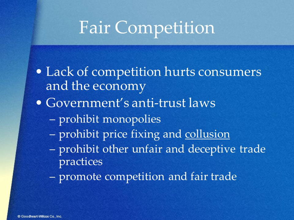 Fair Competition Lack of competition hurts consumers and the economy