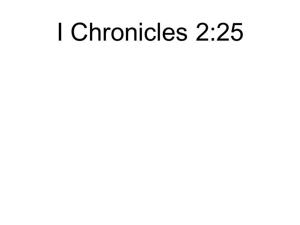I Chronicles 2:25