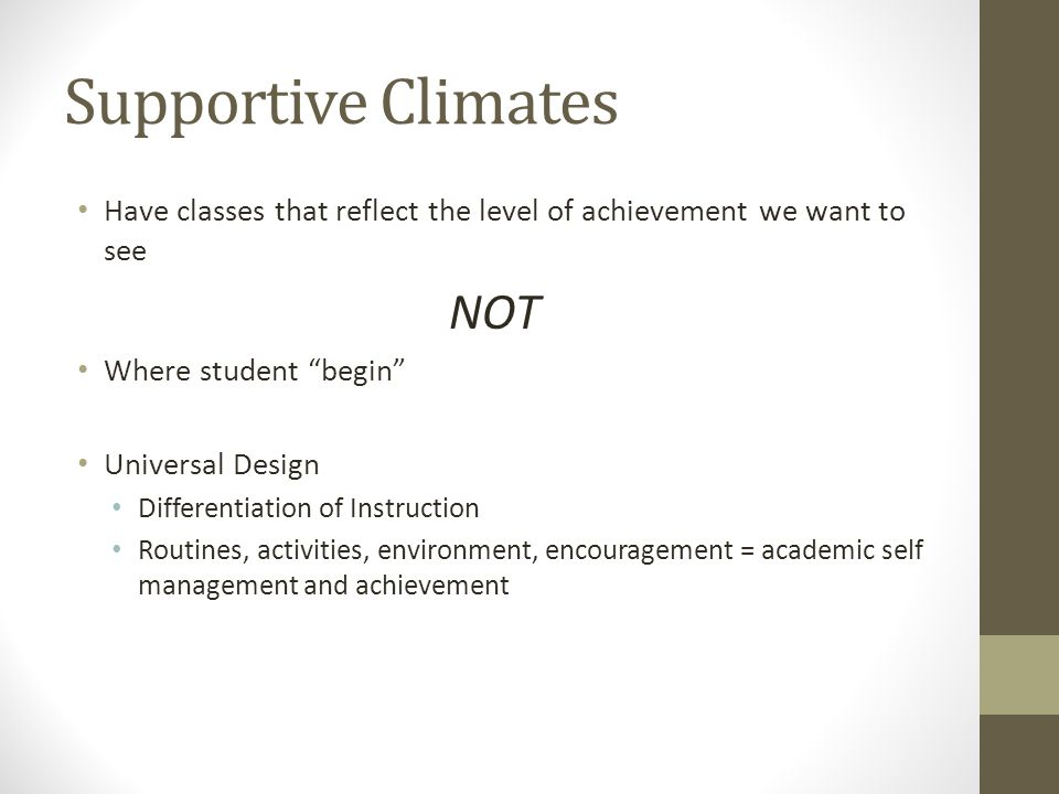 Supportive Climates NOT
