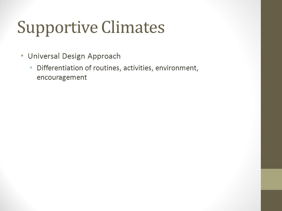 Supportive Climates Universal Design Approach