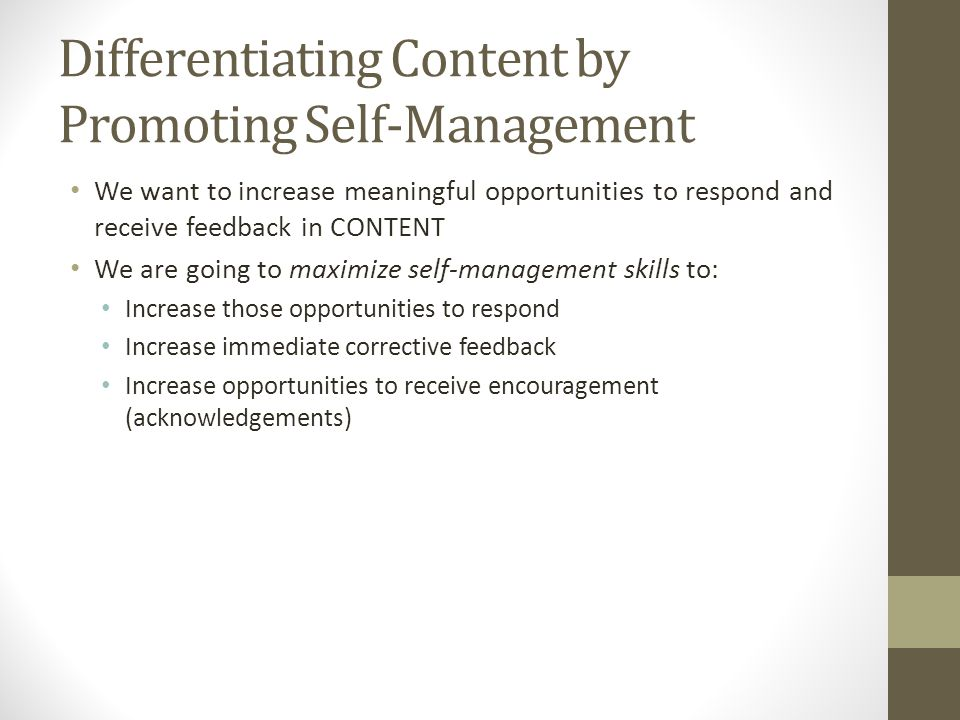 Differentiating Content by Promoting Self-Management