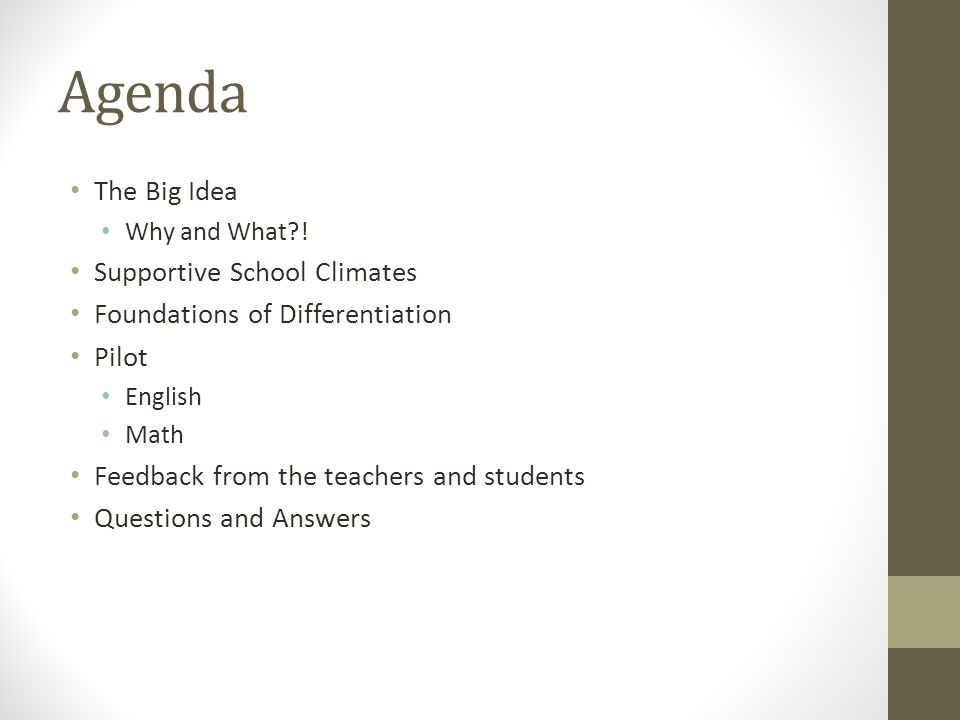 Agenda The Big Idea Supportive School Climates