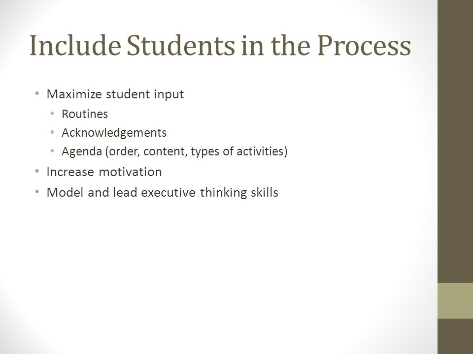 Include Students in the Process