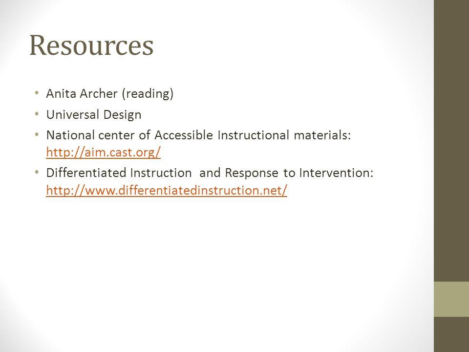 Resources Anita Archer (reading) Universal Design