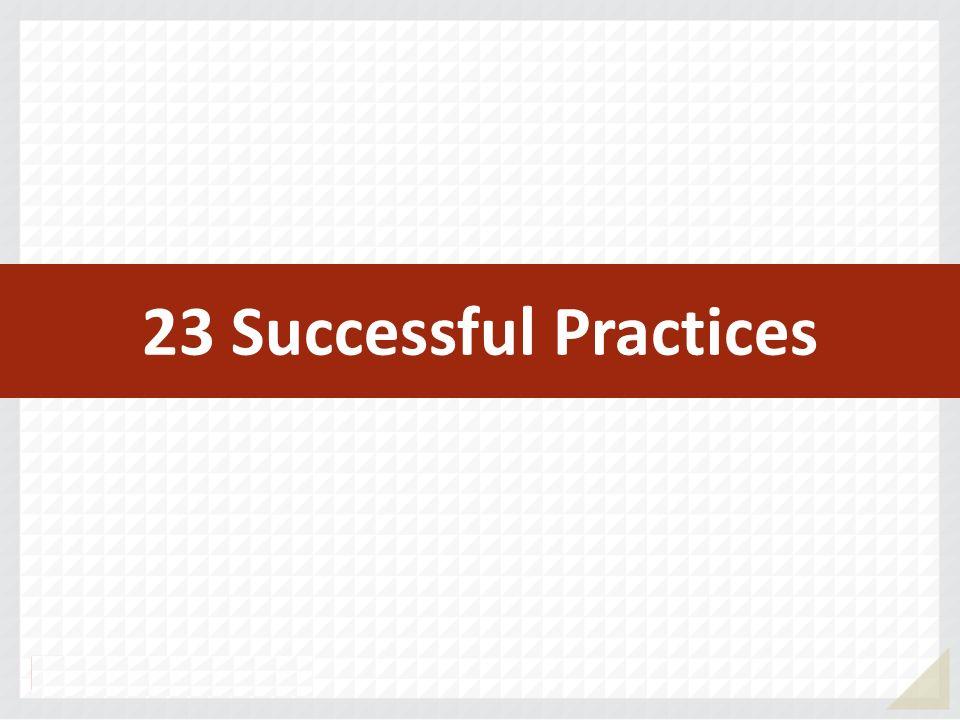 23 Successful Practices