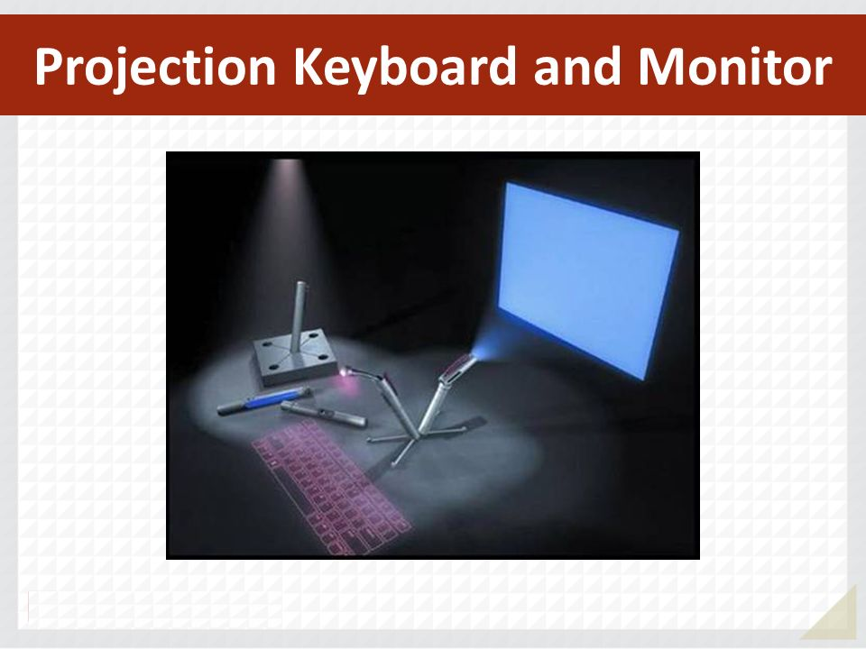 Projection Keyboard and Monitor