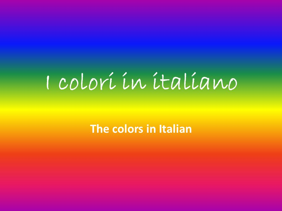 I colori in italiano The colors in Italian