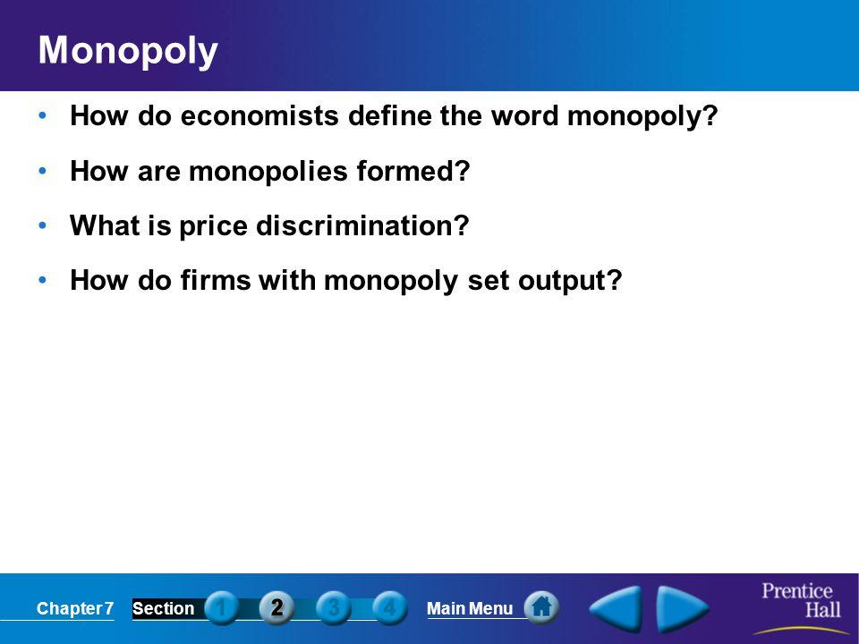 Monopoly How do economists define the word monopoly