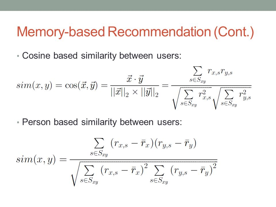 Memory-based Recommendation (Cont.)