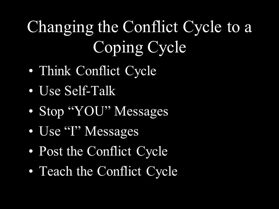 Changing the Conflict Cycle to a Coping Cycle