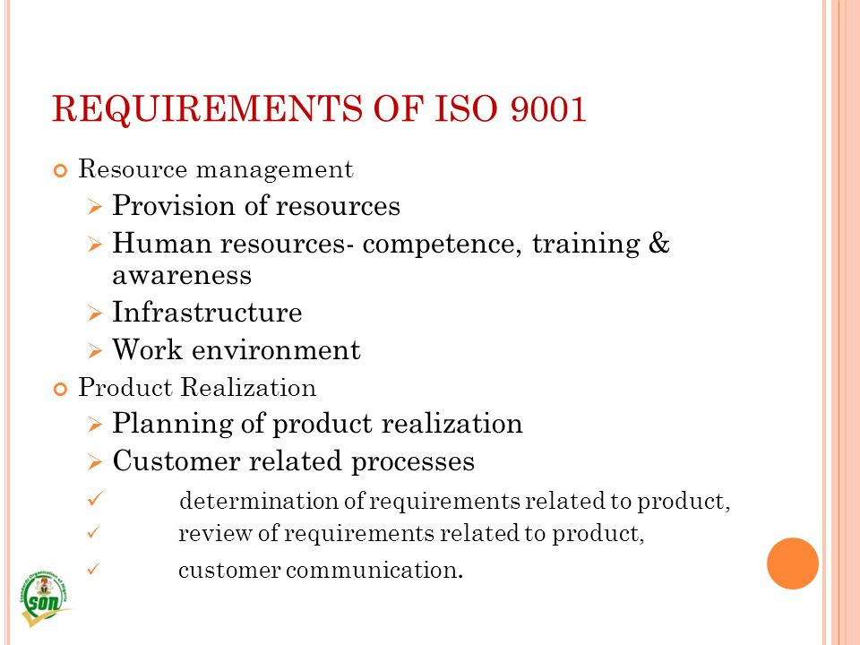 REQUIREMENTS OF ISO 9001 Provision of resources