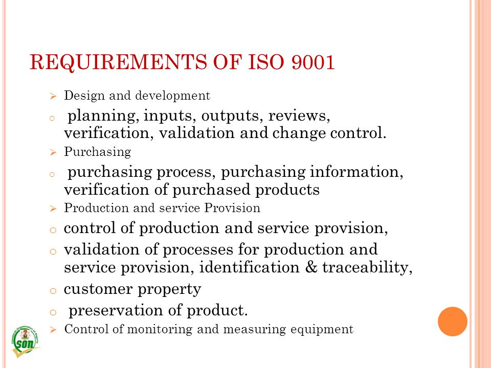 REQUIREMENTS OF ISO 9001 control of production and service provision,