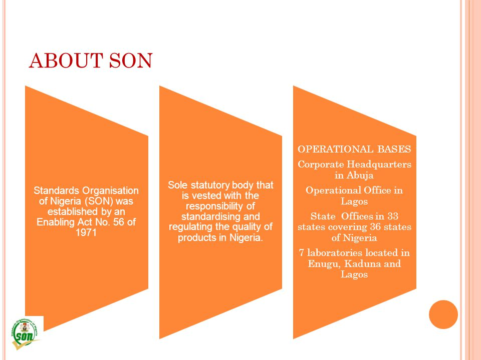ABOUT SON OPERATIONAL BASES Corporate Headquarters in Abuja