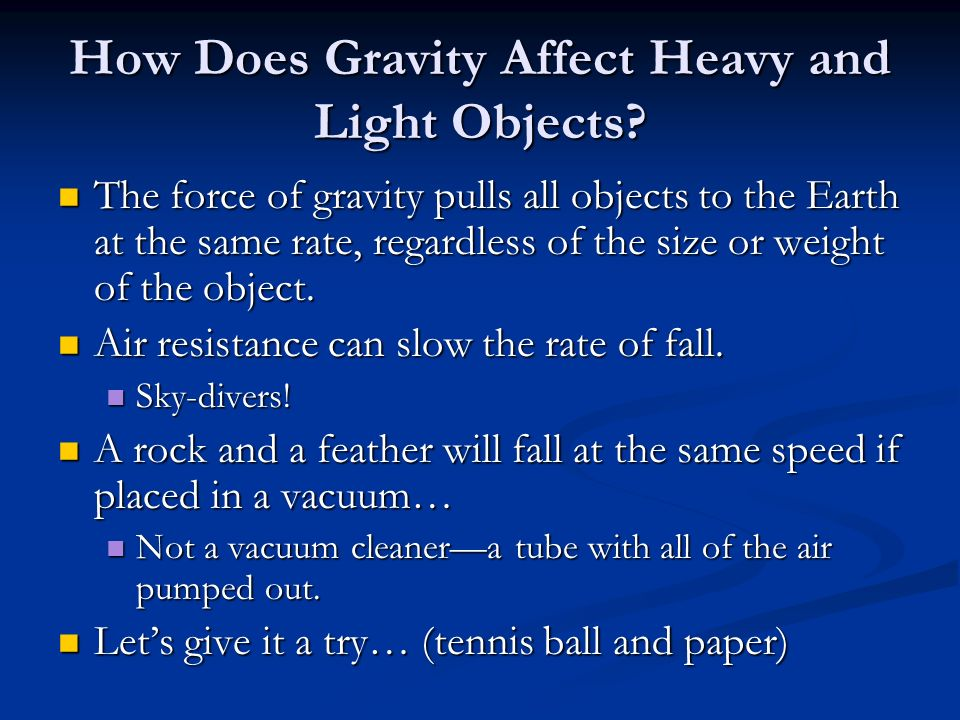 How Does Gravity Affect Heavy and Light Objects