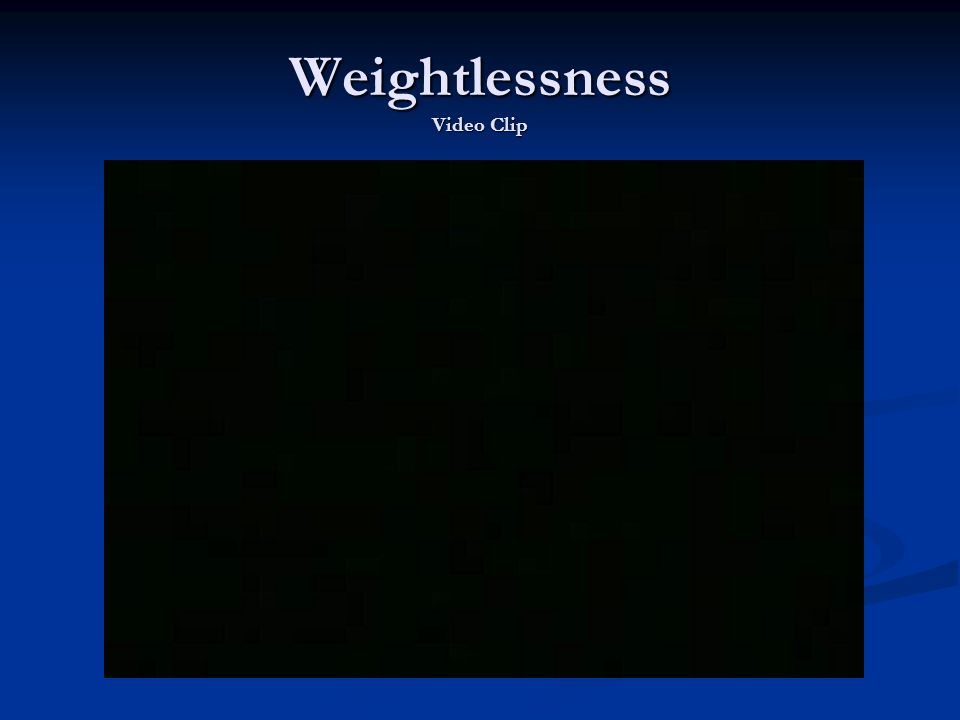 Weightlessness Video Clip