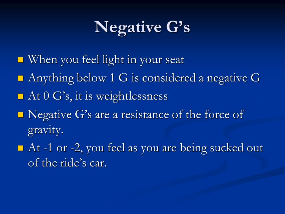 Negative G's When you feel light in your seat