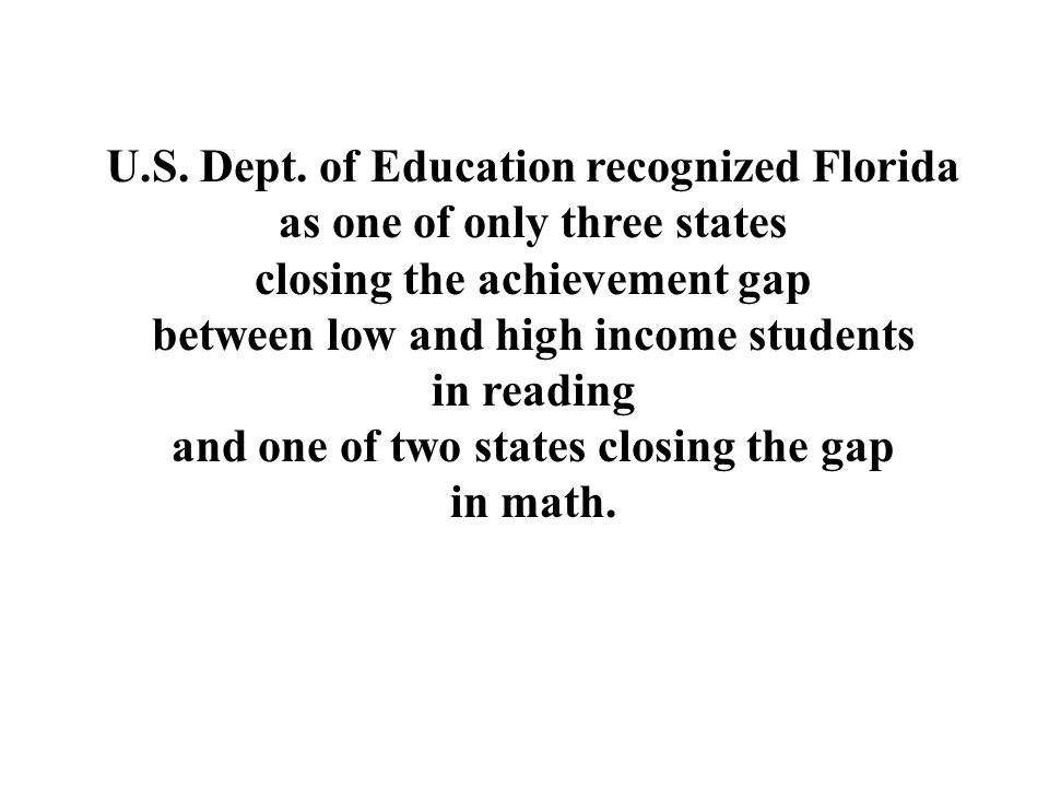 U.S. Dept. of Education recognized Florida as one of only three states