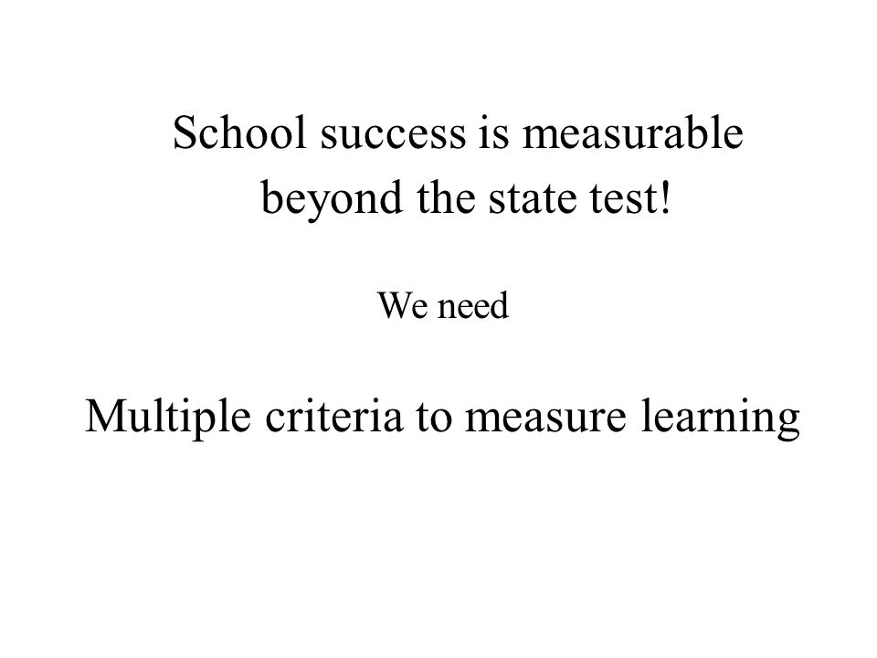 Multiple criteria to measure learning