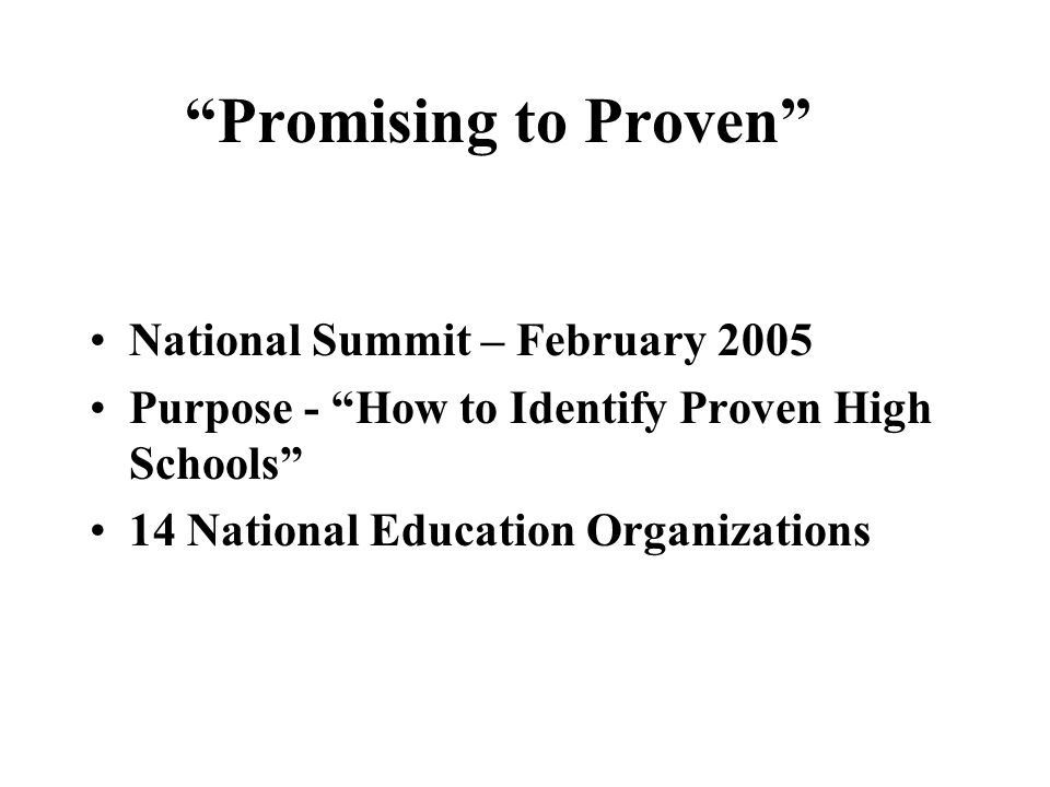 Promising to Proven National Summit – February 2005