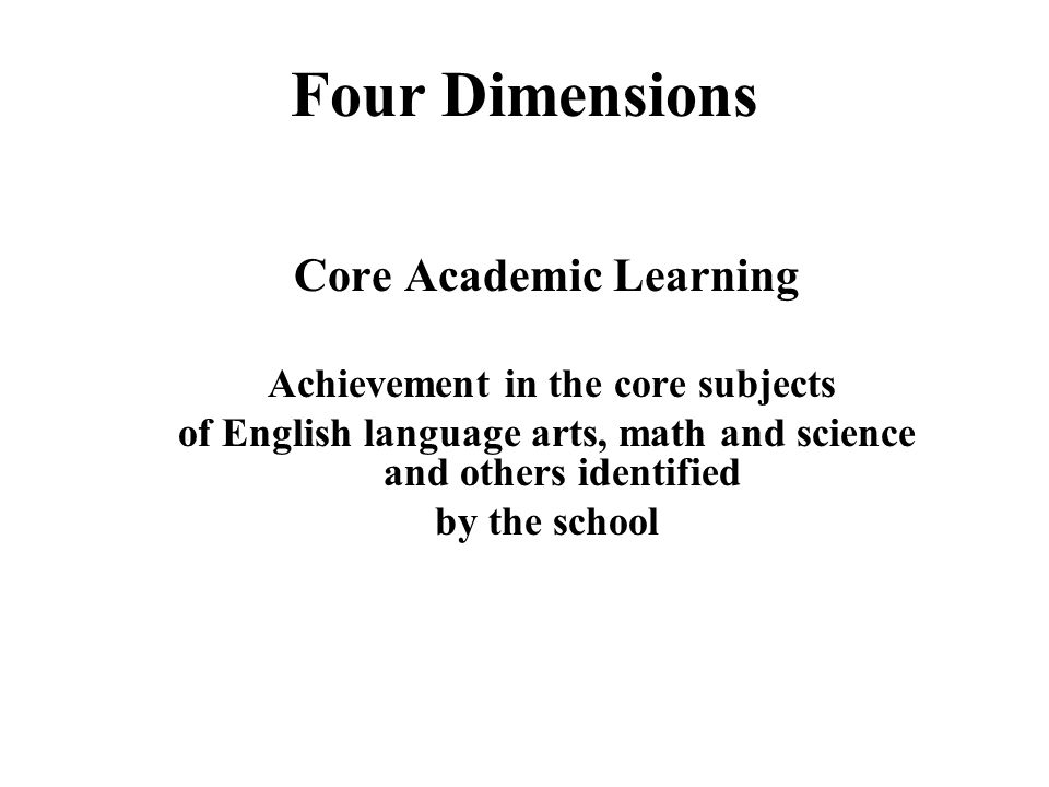 Four Dimensions Core Academic Learning