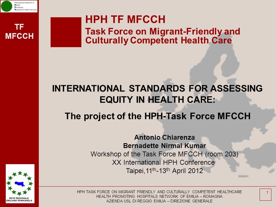 HPH TF MFCCH Task Force on Migrant-Friendly and Culturally Competent Health Care. INTERNATIONAL STANDARDS FOR ASSESSING EQUITY IN HEALTH CARE:
