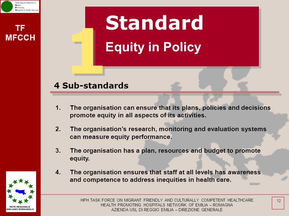 1 Standard Equity in Policy 4 Sub-standards