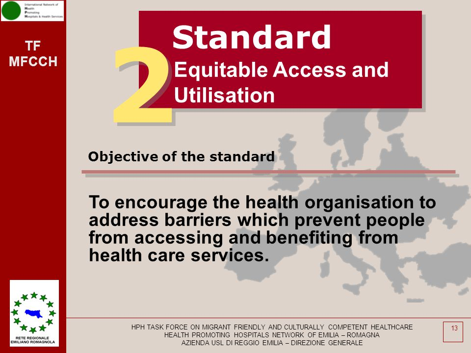 2 Standard Equitable Access and Utilisation