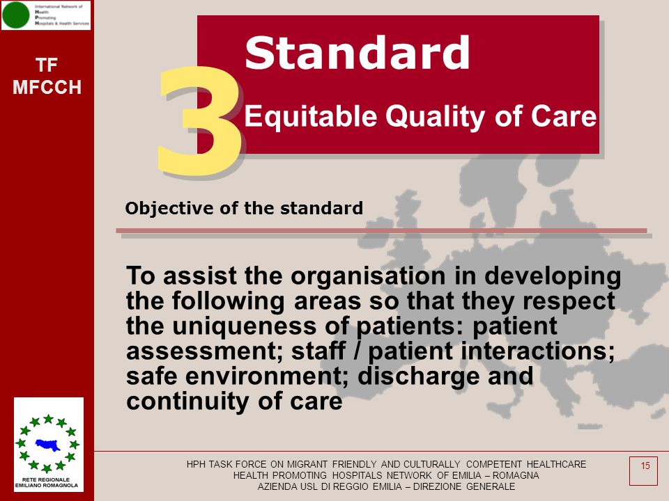 3 Standard Equitable Quality of Care