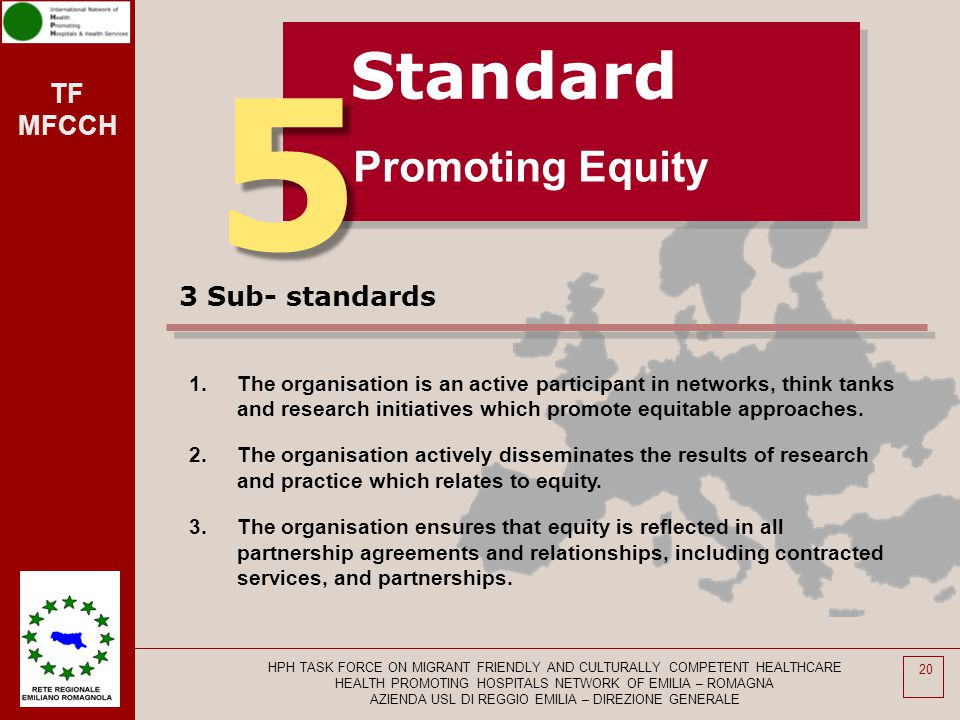 5 Standard Promoting Equity 3 Sub- standards