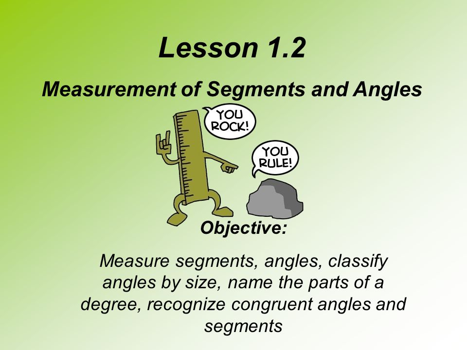 Measurement of Segments and Angles