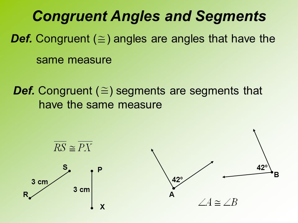 Congruent Angles and Segments