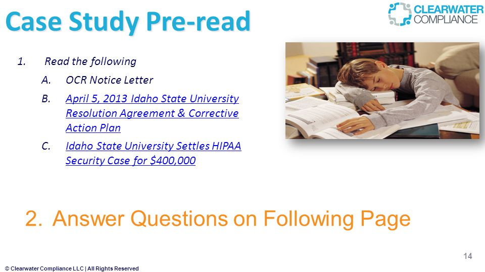 Case Study Pre-read Answer Questions on Following Page