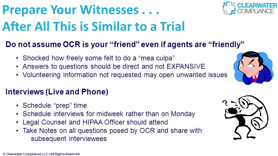 Prepare Your Witnesses . . . After All This is Similar to a Trial