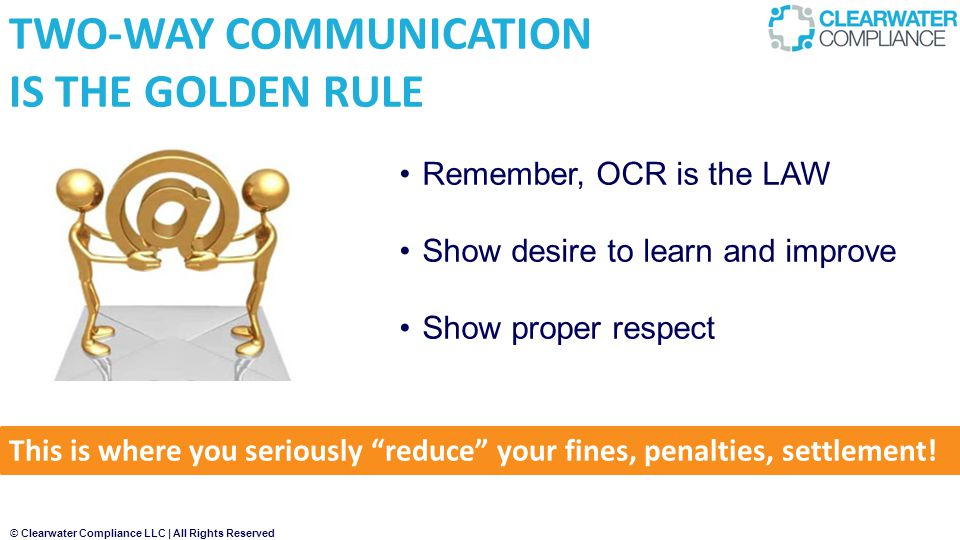 TWO-WAY COMMUNICATION IS THE GOLDEN RULE