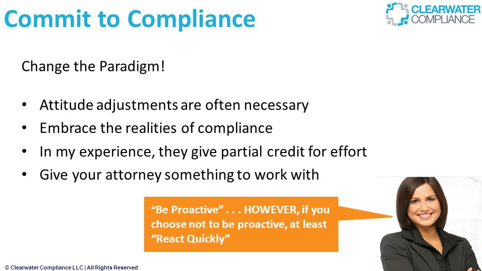 Commit to Compliance Change the Paradigm!
