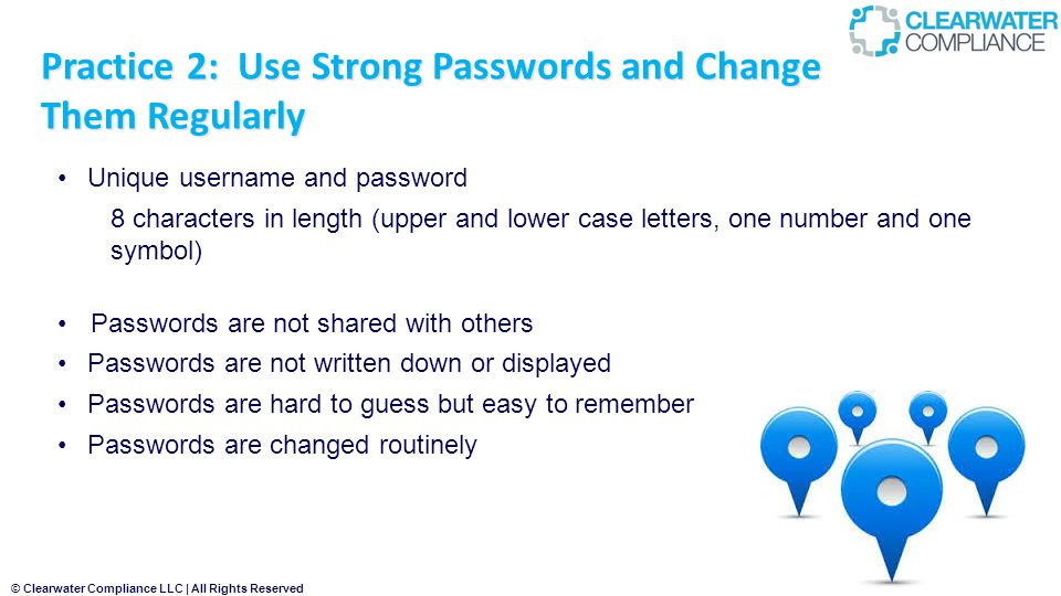 Practice 2: Use Strong Passwords and Change Them Regularly