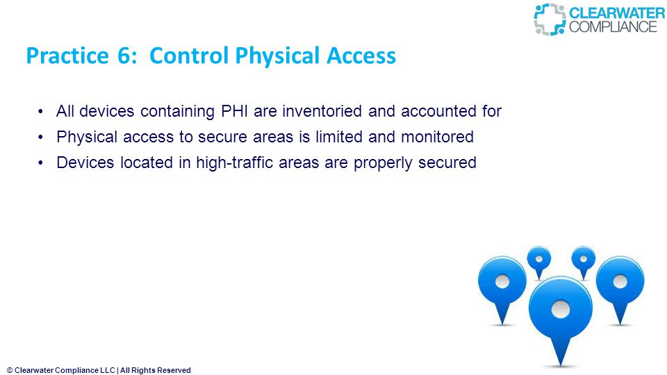 Practice 6: Control Physical Access