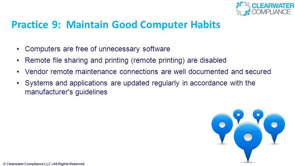 Practice 9: Maintain Good Computer Habits