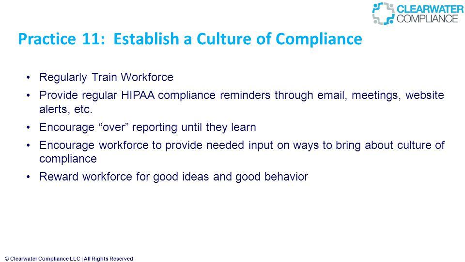 Practice 11: Establish a Culture of Compliance
