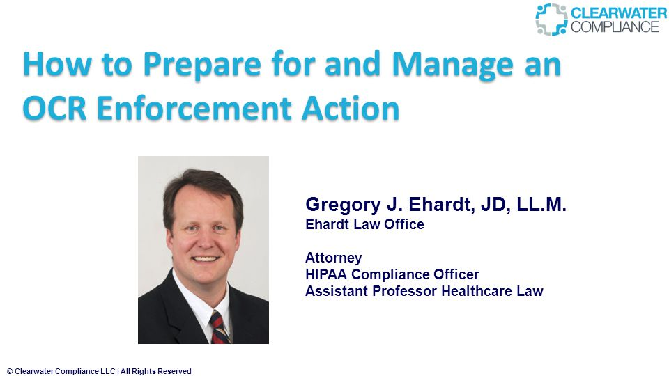 How to Prepare for and Manage an OCR Enforcement Action